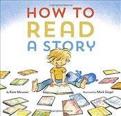 How to Read a Story - Messner, Kate