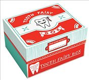 Tooth Fairy Box - Evans, Elizabeth