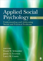 Applied Social Psychology : Understanding and Addressing Social and Practical Problems - Schneider, Frank W.