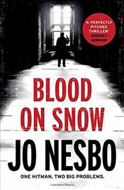 Blood on Snow - Nesbo, Jo