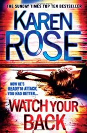 Watch Your Back   - Rose, Karen