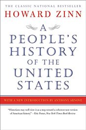 Peoples History of the United States : 1492 to Present - Zinn, Howard