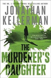 Murderers Daughter - Kellerman, Jonathan