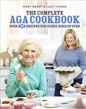 Complete Aga Cookbook - Berry, Mary