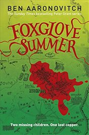 Foxglove Summer : PC Peter Grant 5 - Aaronovitch, Ben
