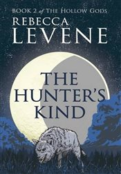Hunters Kind : Book 2 - Levene, Rebecca