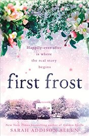 First Frost  - Allen, Sarah Addison