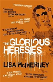 Glorious Heresies - McInerney, Lisa
