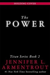 Power : The Titan Series Book 2 - Armentrout, Jennifer L.