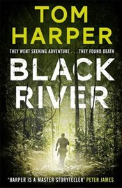 Black River - Harper, Tom