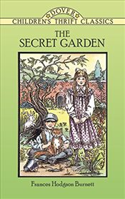 Secret Garden (Dover Childrens Thrift Classics) - Burnett, Frances Hodgson