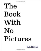 Book with No Pictures - Novak, B. J.