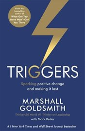 Triggers : Sparking Positive Change and Making It Last - Goldsmith, Marshall