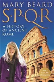 SPQR : A History of Ancient Rome - Beard, Mary