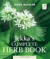 Jekkas Complete Herb Book: In Association with the Royal Horticultural Society - McVicar, Jekka