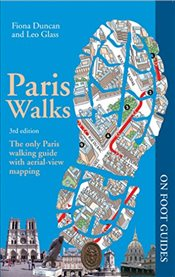 Paris Walks (On Foot Guides) - Duncan, Fiona