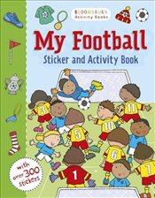 My Football Activity and Sticker Book (Bloomsbury Activity) -