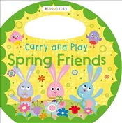 Carry and Play Spring Friends - Bloomsbury Group