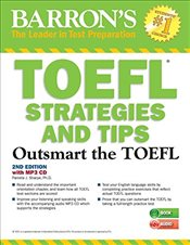 Outsmart the TOEFL : Test Strategies and Tips - Sharpe, Pamela