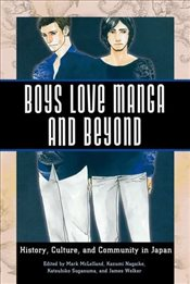Boys Love Manga and Beyond : History, Culture, and Community in Japan -