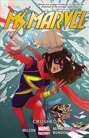 Ms. Marvel : Crushed : Volume 3 - Wilson, G. Willow