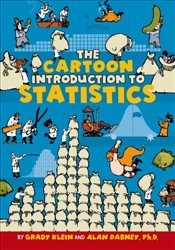 Cartoon Introduction to Statistics - Klein, Grady