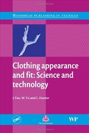 Clothing Appearance and Fit : Science and Technology - Fan, Jintu