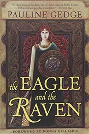 Eagle and the Raven - Gedge, Pauline