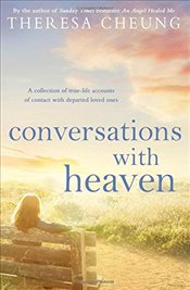 Conversations with Heaven - Cheung, Theresa