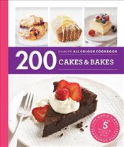 200 Cakes & Bakes : Hamlyn All Colour Cookbook - Lewis, Sara