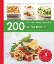 200 Pasta Dishes : Hamlyn All Colour Cookbook - Filippelli, Marina