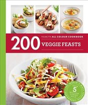 200 Veggie Feasts : Hamlyn All Colour Cookbook - Pickford, Louise