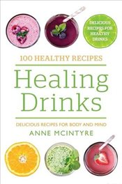 100 Healthy Recipes : Healing Drinks - Bounty,