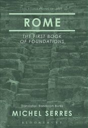 Rome : The First Book of Foundations - Serres, Michel