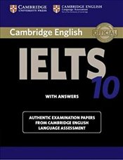 Cambridge IELTS 10 Students Book with Answers: Authentic Examination Papers from Cambridge English  -