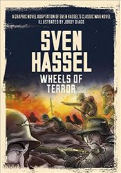 Wheels of Terror : The Graphic Novel - Hassel, Sven