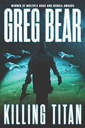 Killing Titan  - Bear, Greg