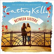 Between Sisters - Kelly, Cathy