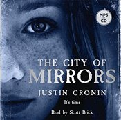 City of Mirrors : Passage Trilogy 3 - Cronin, Justin
