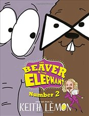 Beaver and the Elephant Number Two - Lemon, Keith