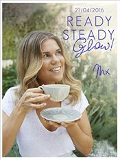 Ready, Steady, Glow : Fast, Fresh Food Designed for Real Life  - Shaw, Madeleine
