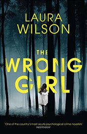 Wrong Girl - Wilson, Laura