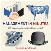 Management in Minutes - Anderson, Philippa