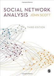 Social Network Analysis 3e - Scott, John
