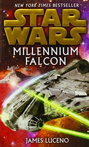 Star Wars : Millennium Falcon - Luceno, James