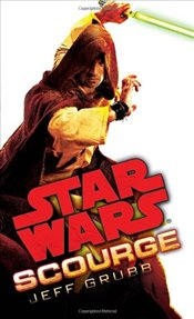 Star Wars : Scourge - Grubb, Jeff