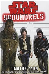 Star Wars : Scoundrels - Zahn, Timothy