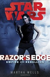 Star Wars : Razors Edge - Wells, Martha