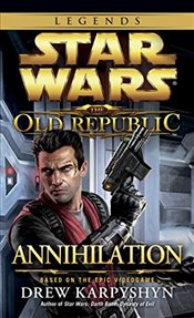 Star Wars : Annihilation - Karpyshyn, Drew