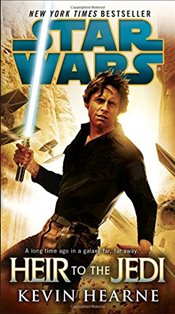 Star Wars : Heir to the Jedi - Hearne, Kevin